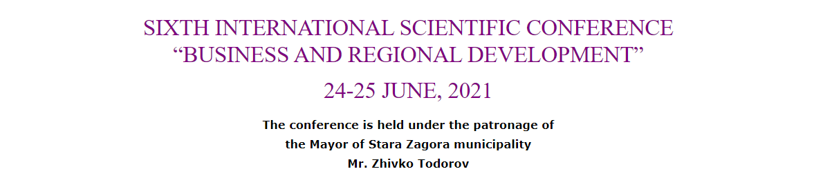 """SIXTH INTERNATIONAL SCIENTIFIC CONFERENCE """"BUSINESS AND REGIONAL DEVELOPMENT"""""""